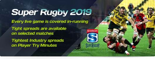 Super Rugby 2019 Offers - Every live game is covered in-running - Tight spreads are available on selected matches - Tightest Industry spreads on Player Try Minutes