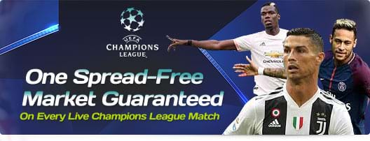 One Spread-Free Market Guaranteed On Every Live Champions League Match